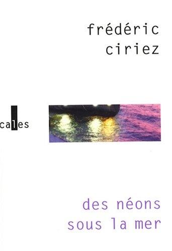 Des néons sous la mer éditions Gallimard