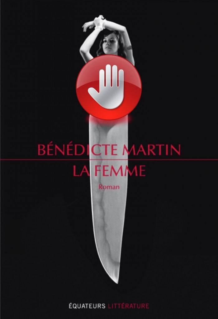 la-femme_editions_equateur_benedicte_martin
