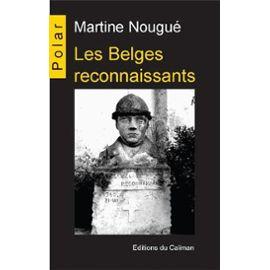les-belges-reconnaissants-de-martine-nougue-1014946741_ML