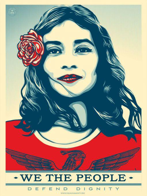 «Nous le peuple, nous défendons la dignité» © Shepard Fairey