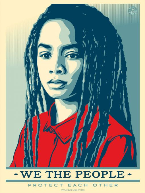 «Nous le peuple, nous nous protégeons les uns les autres» © Shepard Fairey